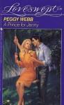A Prince for Jenny (Loveswept, No 656) - Peggy Webb