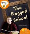Ragged School - Claire Llewellyn