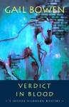 Verdict in Blood (A Joanne Kilbourn Mystery #6) - Gail Bowen