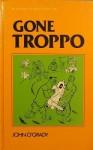 Gone Troppo - John O'Grady