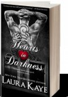 Hearts in Darkness - Laura Kaye