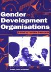 Gender in Development Organisations - Caroline Sweetman