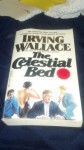 The Celestial Bed - Irving Wallace