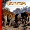 Diceratops and Other Horned Dinosaurs - Dougal Dixon, James Field, Steve Weston