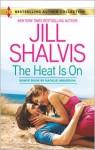 The Heat Is On (Bonus: Blame It on the Bikini) - Natalie Anderson, Jill Shalvis