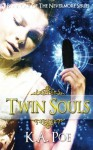 Twin Souls (Nevermore, Book 1) - A Vampire Hunter Novel - K a Poe