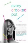 Every Crooked Pot - Renee Rosen