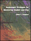 Assessment Strategies for Monitoring Student Learning - James S. Cangelosi