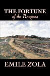 The Fortune of the Rougons - Émile Zola, Ernest Alfred Vizetelly
