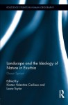 Landscape and the Ideology of Nature in Exurbia: Green Sprawl (Routledge Studies in Human Geography) - Kirsten Valentine Cadieux, Laura Taylor