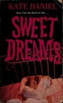 Sweet Dreams - Kate Daniel