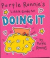 Purple Ronnie's Little Guide To Doing It - Giles Andreae