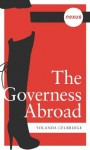 The Governess Abroad (Nexus Classic) - Yolanda Celbridge