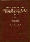 Johnson and Cloud's Constitutional Criminal Procedure: Investigation to Trial, 4th - Phillip E. Johnson, Morgan Cloud