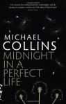 Midnight In A Perfect Life - Michael Collins
