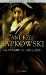 La sangre de los elfos - José María Faraldo, Andrzej Sapkowski