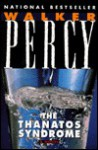 Thanatos Syndrome - Walker Percy