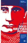 Soczi. Igrzyska Putina - Wacław Radziwinowicz