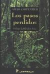 Los Pasos Perdidos - Alejo Carpentier