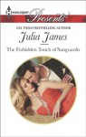 The Forbidden Touch of Sanguardo (Harlequin Presents) - Julia James
