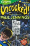 Three Stories by Paul Jennings: Too Many Rabbits, Picked Bones & Ringing Wet - Paul Jennings