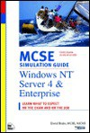 MCSE Simulation Guide: Windows NT Server 4 and Enterprise (Covers Exam #70-068) - Dave Bixler