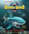 Shark Wars (Audio) - E.J. Altbacker, Joshua Swanson