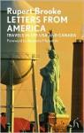 Letters from America - Rupert Brooke, Benjamin Markovits