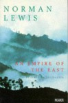 An Empire of the East - Norman Lewis