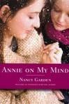 Annie on My Mind - Nancy Garden