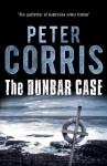 The Dunbar Case (Cliff Hardy, #38) - Peter Corris