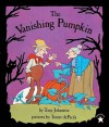 The Vanishing Pumpkin - Tony Johnston, Tomie dePaola