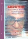Un silencio menos - Mario Levrero, Elvio Gandolfo