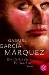 Der Herbst des Patriarchen - Curt Meyer-Clason, Gabriel García Márquez