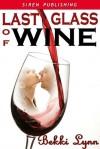 Last Glass of Wine - Bekki Lynn