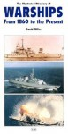 The Illustrated Directory Of Warships From 1860 To Present Day - David Miller