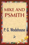 Mike and Psmith - P.G. Wodehouse, 1st World Publishing
