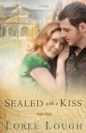 Sealed with a Kiss - Loree Lough