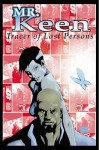 Mr. Keen: Tracer of Lost Persons - Justin Gray, Lee Ferguson
