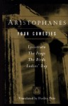 Aristophanes: Four Comedies - Dudley Fitts