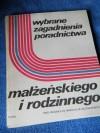 Wybrane zagadnienia z poradnictwa małżeńskiego i rodzinnego - Mikołaj Kozakiewicz