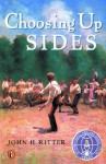 Choosing Up Sides - John H. Ritter