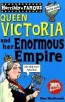 Queen Victoria And Her Enormous Empire - Alan MacDonald, Clive Goddard