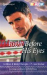 Right Before His Eyes: At LastEnd of the Line - Wendy Etherington, Liz Allison, Jean Brashear