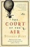 Court of the Air - Stephen Hunt