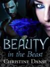Beauty in the Beast - Christine Danse