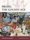 Pirate: The Golden Age (Warrior) - Angus Konstam, David Rickman