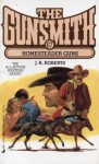 The Gunsmith #067: Homesteader Guns - J.R. Roberts