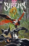 Gotham City Sirens, Volume 2: Songs of the Sirens - Paul Dini, Tony Bedard, Guillem March