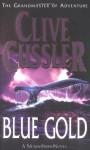 Blue Gold - Clive Cussler